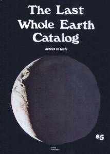 『The Last Whole Earth Catalog』